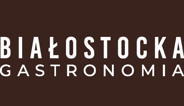 Białostocka Gastronomia
